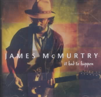 IT HAD TO HAPPEN BY MCMURTRY,JAMES (CD)