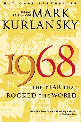 1968 By Kurlansky, Mark