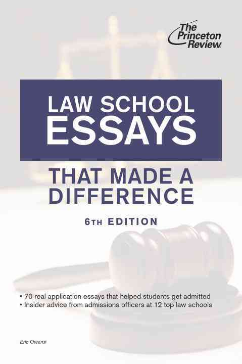 Law School Essays That Made a Difference By Princeton Review (COR)